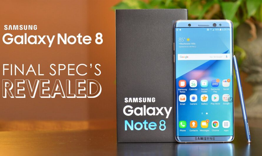 Top 5 Features of Samsung Galaxy Note 8